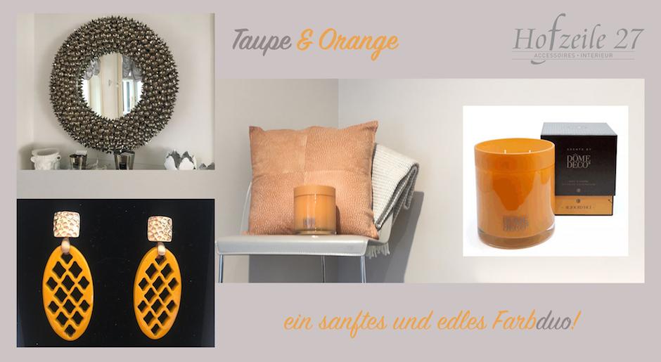 Taupe und Orange - ein sanftes und edles Farbduo | hofzeile27